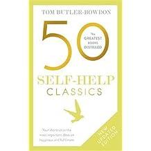50 Self-Help Classics (The 50 Classics)