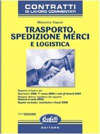 Trasporto, spedizione merci e logistica