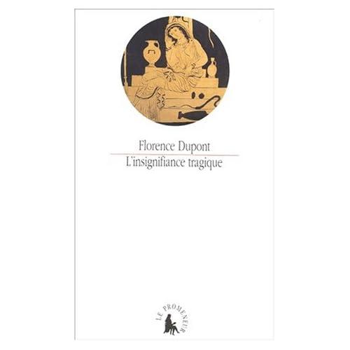 L'Insignifiance tragique: «Les Choéphores» d'Eschyle, «Électre» de Sophocle, «Électre» d'Euripide