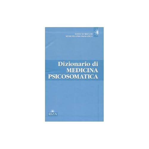 Dizionario Di Medicina Psicosomatica (3 Volumi)