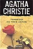 (1) tragedia en tres actos ((1) Agatha Christie)