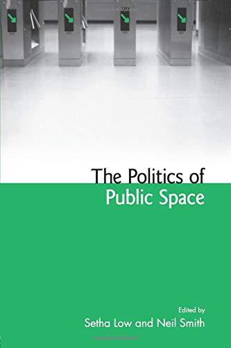 The Politics of Public Space