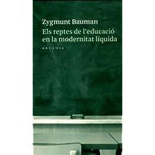 Els reptes de l'educació en la modernitat líquida (Lectures centrals)