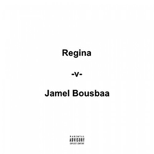 Regina Vs Jamel Bousbaa [Explicit]