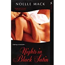 [Nights in Black Satin] (By: Noelle Mack) [published: July, 2007]