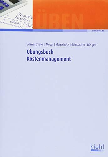 Übungsbuch Kostenmanagement