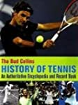Bud Collins History of Tennis: An Aut...