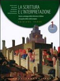 La scrittura e l'interpretazione. Ediz. verde modulare. Per gli Ist. Tecnici commerciali: 1