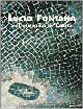 Lucio Fontana e il mosaico di Cant. Ediz. illustrata