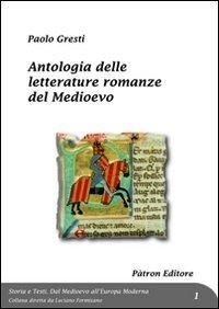 Antologia delle letterature romanze del medioevo