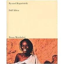 Dall'Africa. Ediz. illustrata