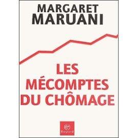 Les Mécomptes du chômage par Margaret Maruani