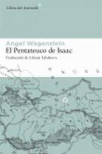 Pentateuco De Isaac,El 5ヲed (Libros del Asteroide) por Angel Wagenstein