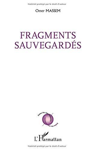 Fragments sauvegardés par Omer Massem