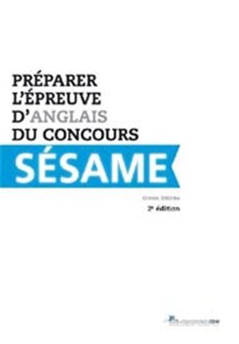 Préparer l'épreuve d'anglais du concours Sésame - 2e édition