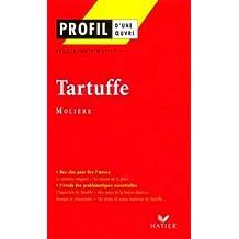 Profil d'une oeuvre: Le Tartuffe