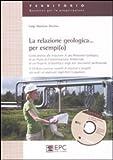 La relazione geologica... per esempi(o)