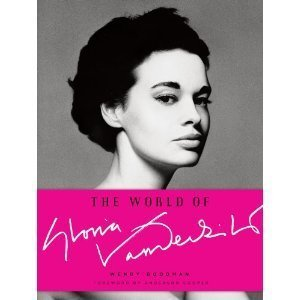 The World of Gloria Vanderbilt [Hardcover]