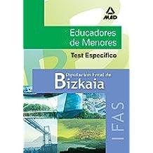 Educadores  de menores de la diputación foral de bizkaia. Instituto foral de asistencia social. Test específico