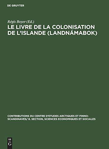 Le Livre De La Colonisation De L'islande Landnámabok