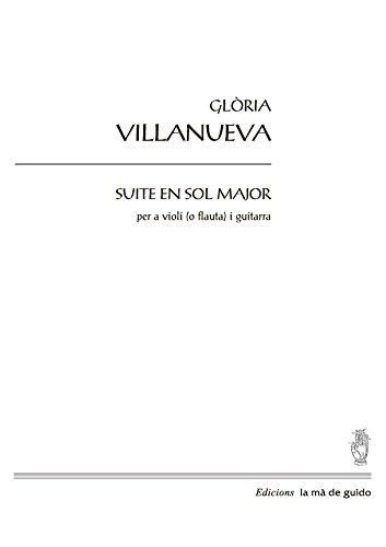 Suite en sol major: per a violí (o flauta) i guitarra (Catalan Edition)