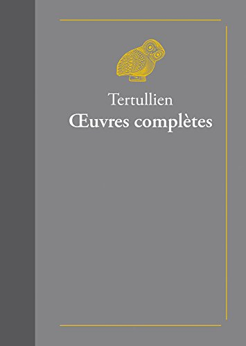 Œuvres complètes par Tertullien