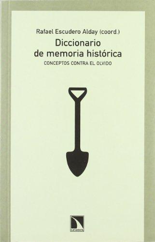 Diccionario De Memoria Historica Mayor