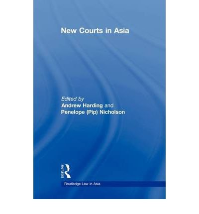{ NEW COURTS IN ASIA } By Harding, Andrew ( Author ) [ May - 2011 ] [ Paperback ]