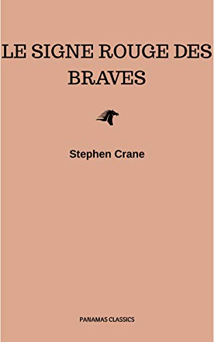 Couverture du livre Le Signe Rouge des Braves