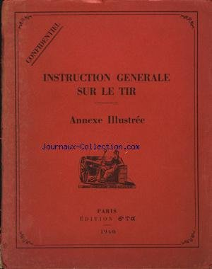 INSTRUCTION GENERALE SUR LE TIR du 01/01/1940