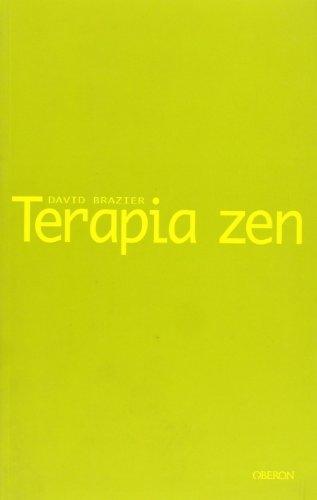 Terapia zen: Un enfoque budista de la psicoterapia (Sendas) por David Brazier