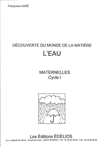 L'eau : Maternelles, cycle 1