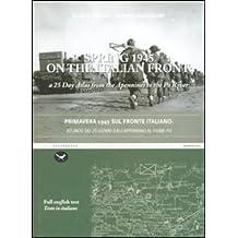 Primavera 1945 sul fronte italiano. Atlante dei 25 giorni dall'appennino al fiume Po. Ediz. italiana e inglese - Giorno Runner