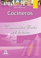 Cocineros De La Comunidad Foral De Navarra. Test Y Supuestos Prácticos Parte Específica