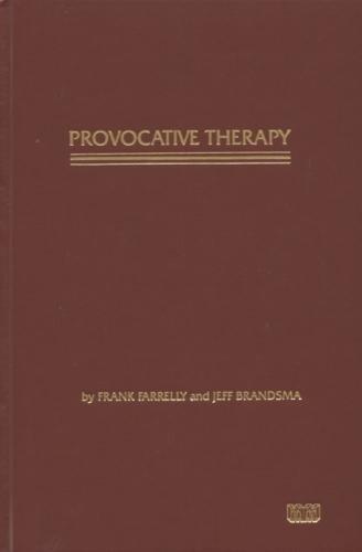 Provocative Therapy por Frank Farrelly
