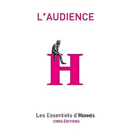 L'audience (Les essentiels d'Hermès)