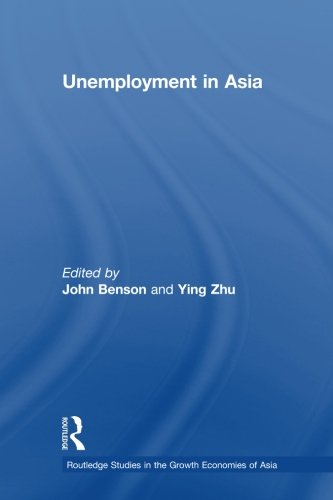 unemployment in asia Read unemployment in asia organizational and institutional relationships by with rakuten kobo the rate of economic change in east asia.