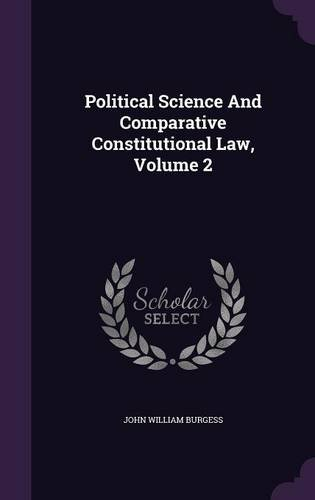 Political Science And Comparative Constitutional Law, Volume 2