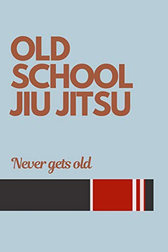 Jesus Mens Tee (Old School Jiu jitsu Never gets Old: Jiu jitsu Journal for Men and Masters. BJJ Novelty Notebook)