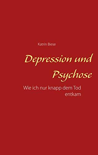 Depression und Psychose: Wie ich nur knapp dem Tod entkam