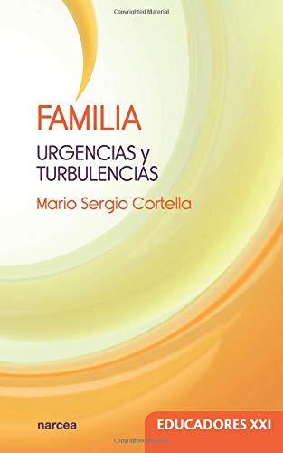 FAMILIA URGENCIAS Y TURBULENCIAS (Educadores XXI)