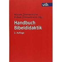 Handbuch Bibeldidaktik (Utb M, Band 3996)