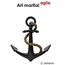 L'art martial agile (French Edition)