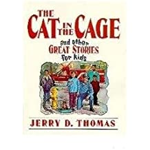 The Cat in the Cage and Other Great Stories for Kids
