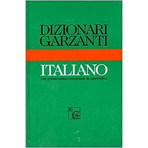 Dizionario Garzanti di italiano. Con una grammatic