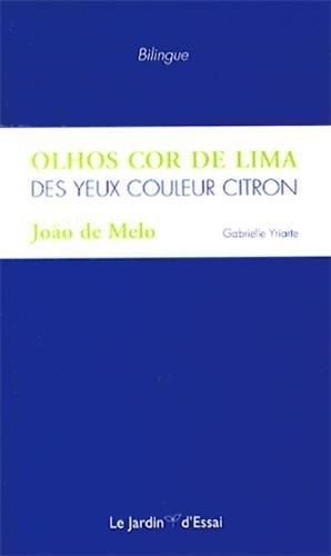 Des yeux couleur citron : Edition bilingue français-portugais par João de Melo