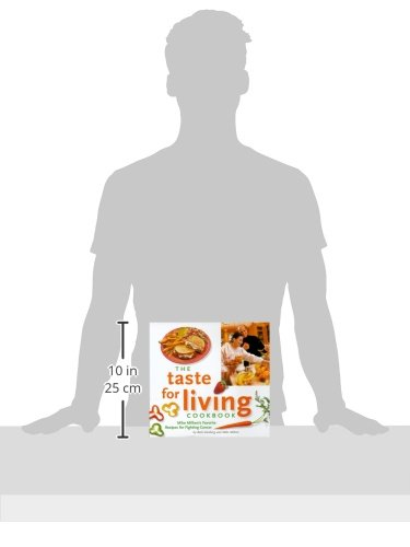 The Taste for Living Cookbook: Mike Milken's Favorite Recipes for Fighting Cancer