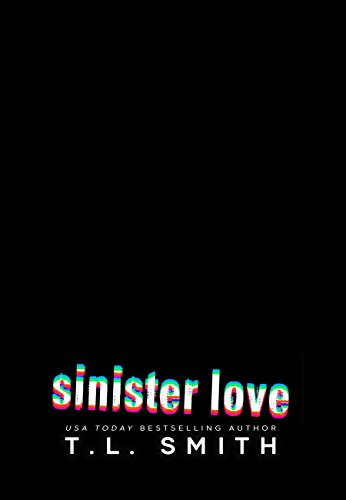 Sinister Love (Dark Intentions Duet Book 2)