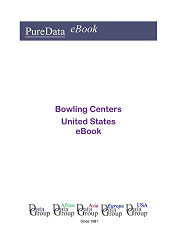 Bowling Centers United States: Product Revenues in the United States (English Edition)