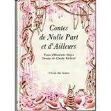 Contes de Nulle Part et d'ailleurs (Collection Joie de lire)